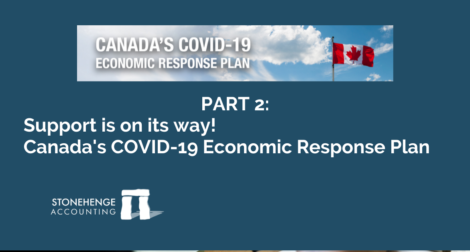 Support is on its way! - Canada's COVID-19 Economic Response Plan (PART 2)